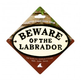 Beware Of The Labrador Cast Iron Oval Sign