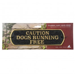 Caution Dogs Running Free Cast Iron Landscape Sign