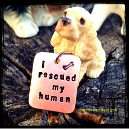 "Stamped Copper Dog Tag - ""I Rescued My Human"""