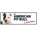 American Pitbull Lives Here Landscape Plastic Sign