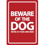 Beware Of The Dog Red A5 Plastic Sign