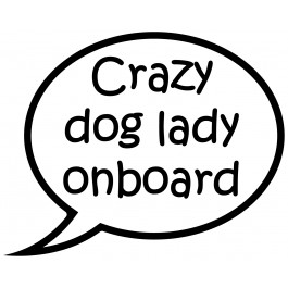 Crazy Dog Lady Decal Callout